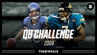 2004 QB Challenge: Featuring Hasselbeck, Leftwich, Palmer, & More!