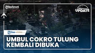 TRIBUN TRAVEL UPDATE: Umbul Cokro Tulung Kembali Buka seusai Tutup Setahun karena Pandemi Covid-19
