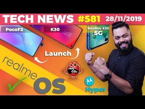RealmeOS Teased?,PocoF2 & K30 Launch, Realme X50 5G Specs,CO2 Eating Bacteria,Moto One Hyper-TTN#581