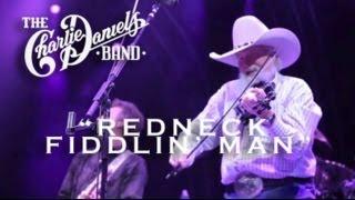 The Charlie Daniels Band - Redneck Fiddlin' Man (Live)