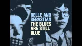 Belle And Sebastian - The Life Pursuit (Audio)