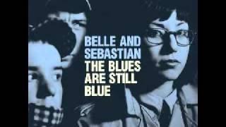 Belle And Sebastian - The Life Pursuit (Audio)