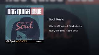 """Soul Music"" - Warner/Chappell Productions"