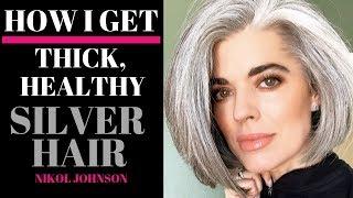 HOW I GET THICK, HEALTHY SILVER HAIR | Nikol Johnson