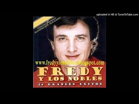 Fredy y Los Nobles - Mi amor extraño tu amor