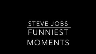 Steve Jobs: Funniest Moments