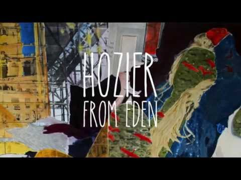 From Eden (2014) (Song) by Hozier