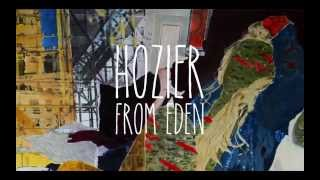 Hozier - From Eden video