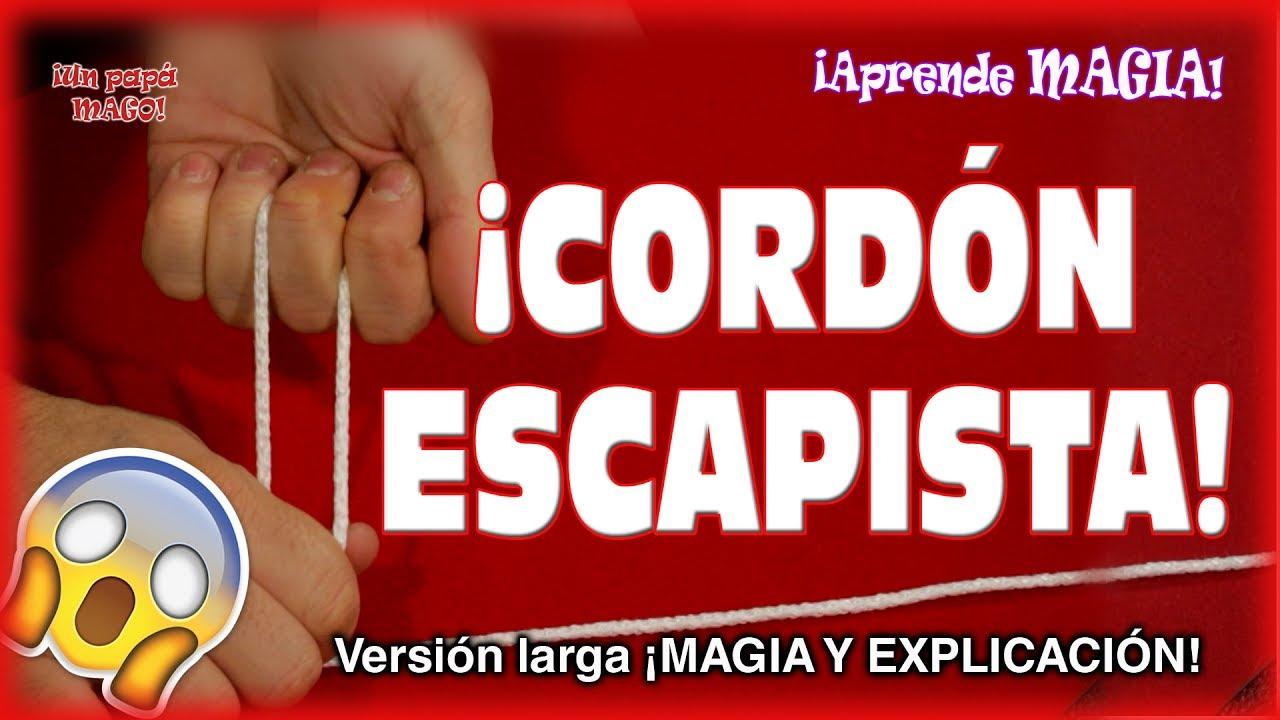 TRUCO DE MAGIA | CORDÓN ESCAPISTA | APRENDE MAGIA | Is Family Friendly