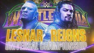 WWE Wrestlemania 34: Brock Lesnar vs. Roman Reigns - Official Promo