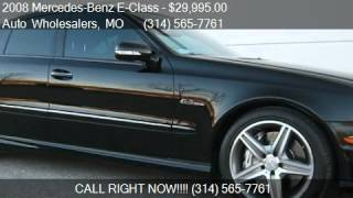 2008 Mercedes-Benz E-Class E63 AMG for sale in St Louis, MO