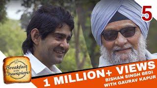 BwC S1E5 - Bishan Singh Bedi feat. Angad Bedi