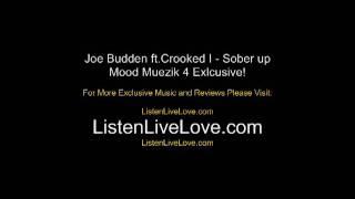 Joe Budden Ft. Crooked I - Sober up
