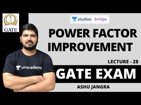 L28: Power Factor Improvement | Most Important topic for GATE 2020 | Ashu Jangra