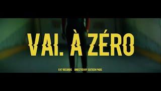 Vaï   À Zéro (clip Officiel)