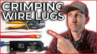 How To Crimp Wire Lugs & Ring Terminals on 4/0 - 22 AWG Wire