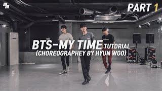 BTS MY TIME TUTORIAL 1 Dance Choreography by HYUNWOO LJ DANC...
