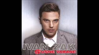 Ivan Zak   Ne Pitaš Za Mene 2015
