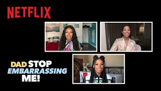 The Women of Dad Stop Embarrassing Me! Discuss Representation in Hollywood | Netflix