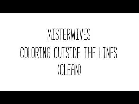 Misterwives Coloring Outside The Lines Free Mp3 Download