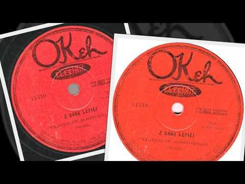 Polish 78rpm recordings, 1927. Okeh 11310. Z babą lepiej (comic song, Władysław Kosztowniak).