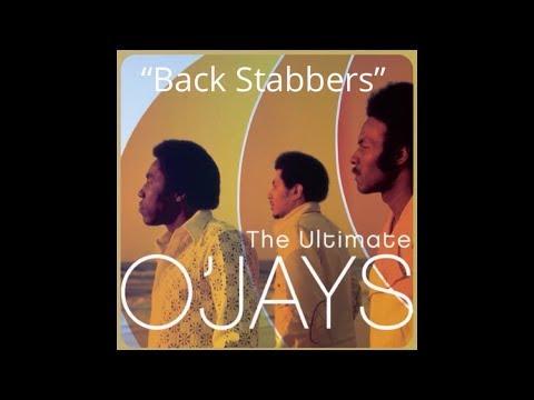 Back Stabbers (w/lyrics)  ~  The O'Jays