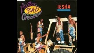 Another Bad Creation - Iesha (Radio Edit) HQ