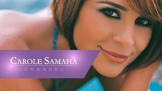 تحميل اغاني Carole Samaha - Ana Horra / كارول سماحة - أنا حرة MP3