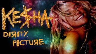 Ke$ha - Dirty Picture (Solo Version)