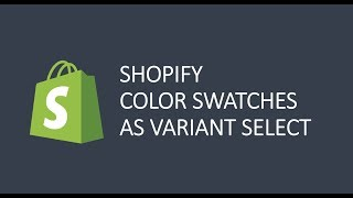 Shopify Development: color swatches to product page (variant switch explained)