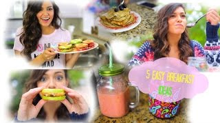 5 Easy & Fast Breakfast ideas for School!