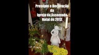 preview picture of video 'Presépio e Decoração da Igreja da Assomada Natal de 2012'