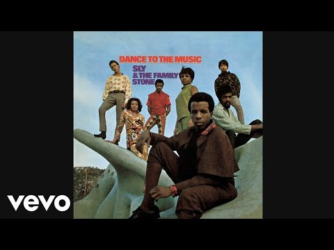 Dance to the Music (1968) (Song) by Sly & The Family Stone
