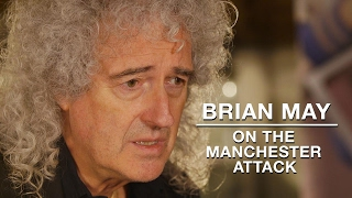 BRIAN MAY on the Manchester Arena attack