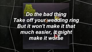 Arctic Monkeys - The Bad Thing \lyrics\