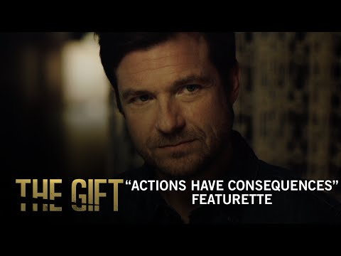 The Gift (Featurette 'Actions Have Consequences')