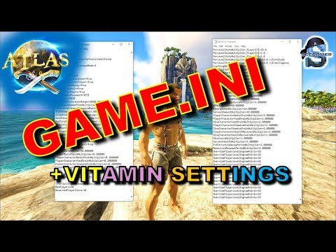 ATLAS MMO: BASIC GAME.INI DEDICATED / SINGLE PLAYER SERVER SETTINGS + VITAMIN CODES!!!