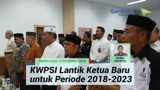 KWPSI Lantik Ketua Baru untuk Periode 2018-2023