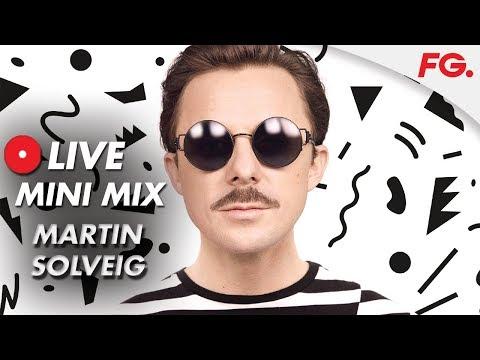 MARTIN SOLVEIG   LIVE MIX   RADIO FG