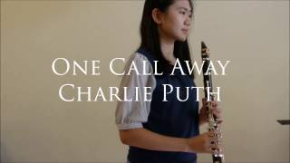 One Call Away- Charlie Puth (Clarinet Cover)