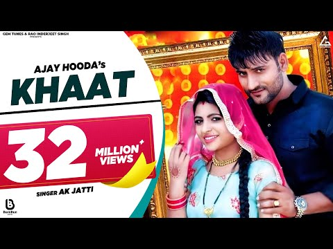 KHAAT - Official | Ajay Hooda, AK Jatti, Gajender Phogat | New Most Popular Haryanvi Songs 2019 | Dj