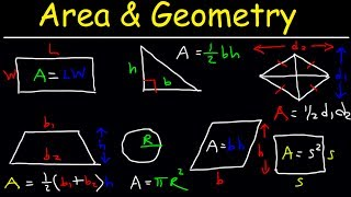 Area Of A Rectangle, Triangle, Circle & Sector, Trapezoid, Square, Parallelogram, Rhombus, Geometry
