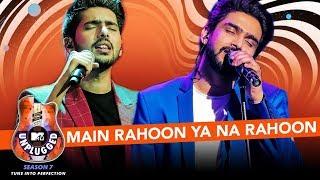 Main Rahoon Ya Na Rahoon Unplugged  Amaal Mallik & Armaan Malik - MTV Unplugged Season 7  T-Series