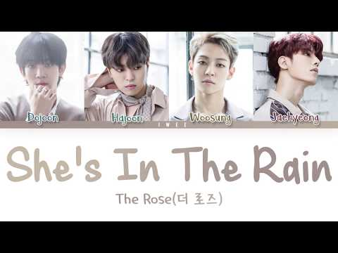 THE ROSE (더 로즈) – She's In The Rain (Han|Rom|Eng) Color Coded Lyrics/한국어 가사