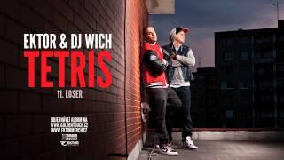 Ektor & DJ Wich - Loser
