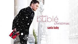 Santa Baby (Audio) - Michael Buble (Video)