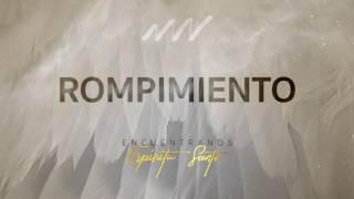 Rompimiento - Encuéntranos Espíritu Santo | New Wine