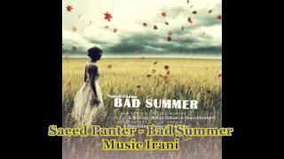 Saeed Panter -  Bad Summer (Tabestoone Bad)