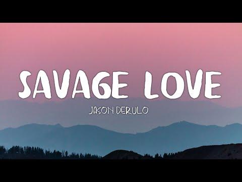 Jason Derulo - Savage Love ft. Jawsh 685 (Lyrics)