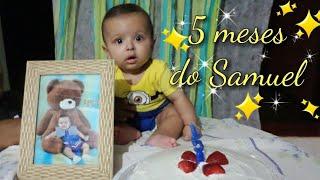 MESVERSÁRIO DE 5 MESES DO SAMUEL